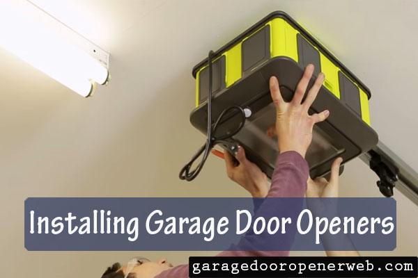 installing garage door openers